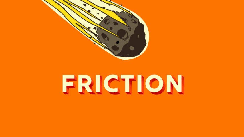 FRICTION podcast